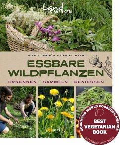 Essbare Wildpflanzen - Baer, Daniel; Gardón, Diego Maximiliano