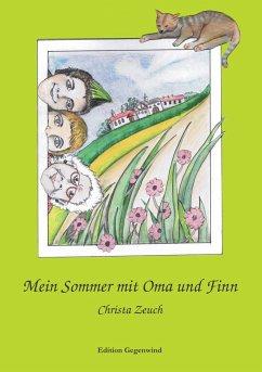 Mein Sommer mit Oma und Finn - Zeuch, Christa