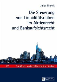 Die Steuerung von Liquiditätsrisiken im Aktienr...