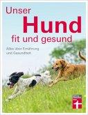 Unser Hund - fit und gesund