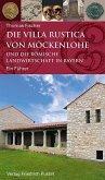Die Villa rustica von Möckenlohe und die römische Landwirtschaft in Bayern