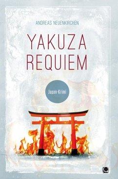 Yakuza Requiem - Neuenkirchen, Andreas