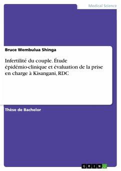 Infertilité du couple. Étude épidémio-clinique et évaluation de la prise en charge à Kisangani, RDC
