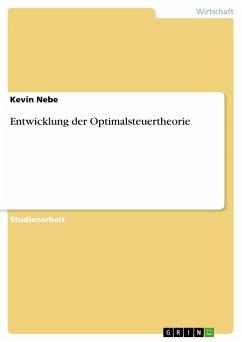 9783668316157 - Nebe, Kevin: Entwicklung der Optimalsteuertheorie - Buch