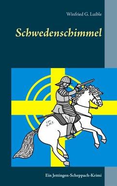 Schwedenschimmel - Luible, Winfried G.