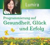 Programmierung auf Gesundheit, Glück und Erfolg, 1 Audio-CD