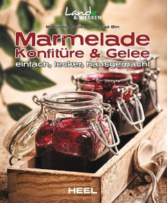 Marmelade, Konfitüre & Gelee - Pastier, Minouche; Blin, Aglaé