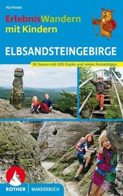 Erlebniswandern mit Kindern Elbsandsteingebirge - Kinzel, Kaj