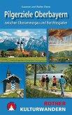 Kulturwandern Pilgerziele Oberbayern