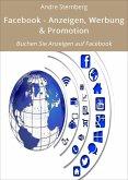 Facebook - Anzeigen, Werbung & Promotion (eBook, ePUB)