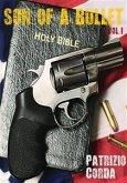 Son Of A Bullet, Vol. I (eBook, PDF)
