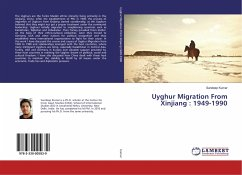Uyghur Migration From Xinjiang : 1949-1990