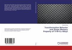 9783330002630 - Cheng, Guiping: Transformation Behavior and Shape Memory Property of Ti-Ni-Cu Alloys - Buch