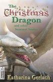 The Christmas Dragon and other Seasonal Stories (eBook, ePUB)