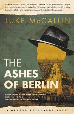 The Ashes of Berlin (eBook, ePUB) - McCallin, Luke