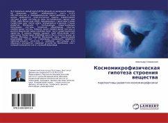 9783330004139 - Slivinskij, Alexandr: Kosmomikrofizicheskaya gipoteza stroeniya veshhestva - Buch