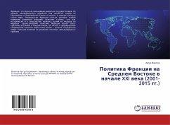 Politika Francii na Srednem Vostoke v nachale XXI veka (2001-2015 gg.)