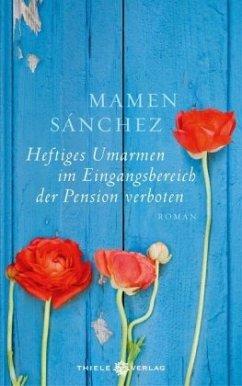 Heftiges Umarmen im Eingangsbereich der Pension verboten - Sánchez, Mamen