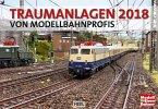 Traumanlagen für Modellbahnprofis 2018