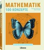 Mathematik 100 Konzepte