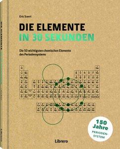 Elemente in 30 Sekunden - Scerri, Eric