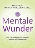 Mentale Wunder