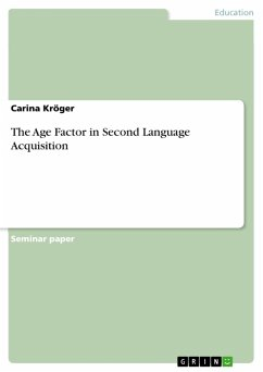 The Age Factor in Second Language Acquisition (eBook, PDF)