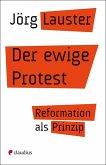 Der ewige Protest