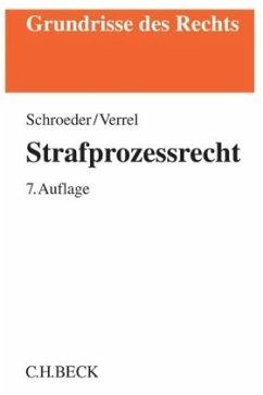 Strafprozessrecht - Schroeder, Friedrich-Christian;Verrel, Torsten