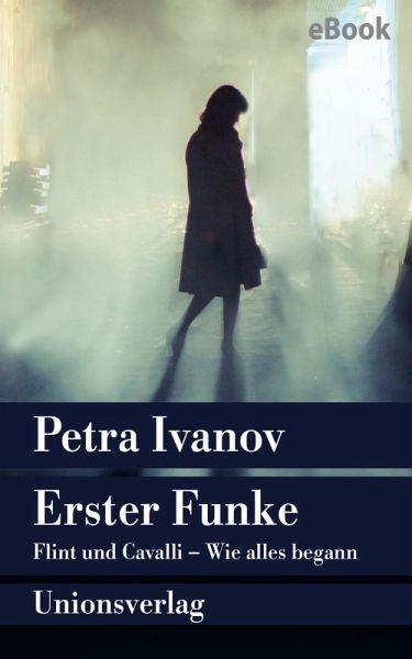 Erster Funke (eBook, ePUB) - Ivanov, Petra