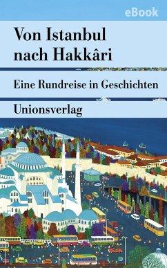 Von Istanbul nach Hakkari (eBook, ePUB)