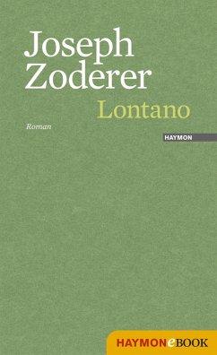 Lontano (eBook, ePUB) - Zoderer, Joseph