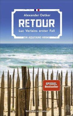 Retour / Luc Verlain Bd.1 (eBook, ePUB) - Oetker, Alexander