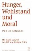 Hunger, Wohlstand und Moral (eBook, ePUB)