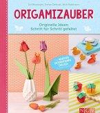 Origamizauber - Originelle Ideen Schritt für Schritt gefaltet (eBook, ePUB)