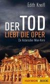 Der Tod liebt die Oper (eBook, ePUB)