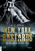 New York Bastards - In deinem Schatten (eBook, ePUB)