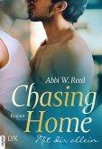 Chasing Home - Mit dir allein (eBook, ePUB)
