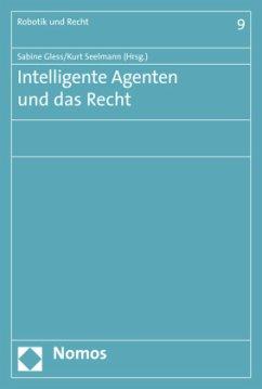 Intelligente Agenten und das Recht