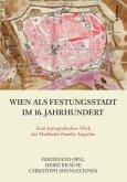 Wien als Festungsstadt im 16. Jahrhundert
