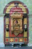 Der Arkadenhof der Universität Wien und die Tradition der Gelehrtenmemoria in Europa