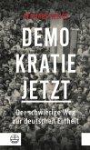 Demokratie jetzt (eBook, ePUB)