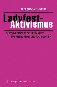 Ladyfest-Aktivismus (eBook, PDF) - Ommert, Alexandra