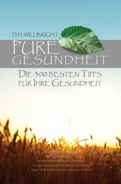 Pure Gesundheit (eBook, ePUB) - Willbright, H.