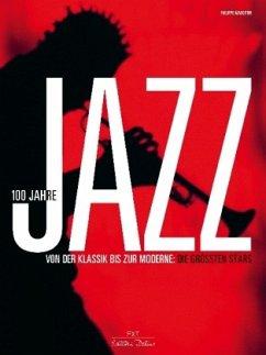 100 Jahre Jazz - Margotin, Philippe