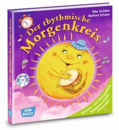 Der rhythmische Morgenkreis, m. Audio-CD - Gulden, Elke;Scheer, Bettina