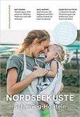 Familienreiseführer Nordseeküste Schleswig-Holstein