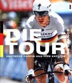 Die Tour de France - Löhle, Jürgen