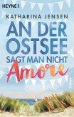 An der Ostsee sagt man nicht Amore (eBook, ePUB)