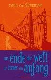 Am Ende der Welt ist immer ein Anfang (eBook, ePUB)